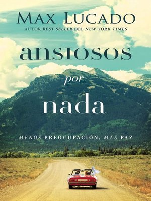 cover image of Ansiosos por nada